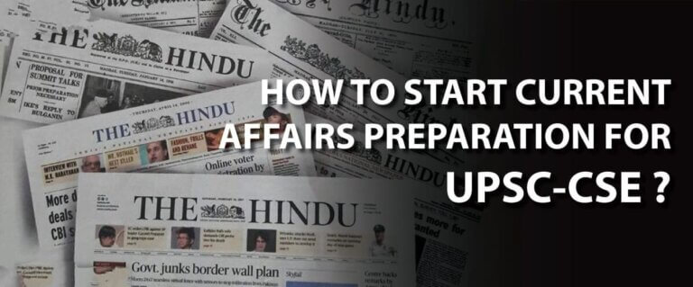 HOW TO START CURRENT AFFAIRS PREPARATION?