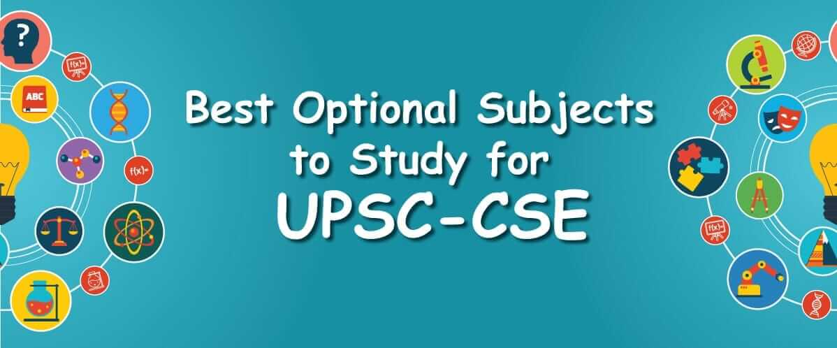 How to Choose Optional Subject for UPSC Civil Services Exam ?
