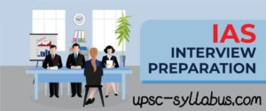 HOW TO PREPARE FOR UPSC INTERVIEW