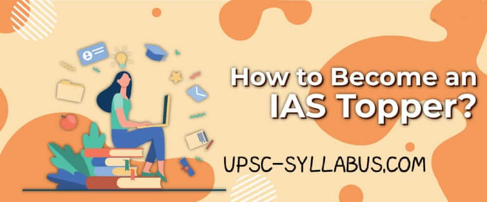 How to Become an IAS Topper